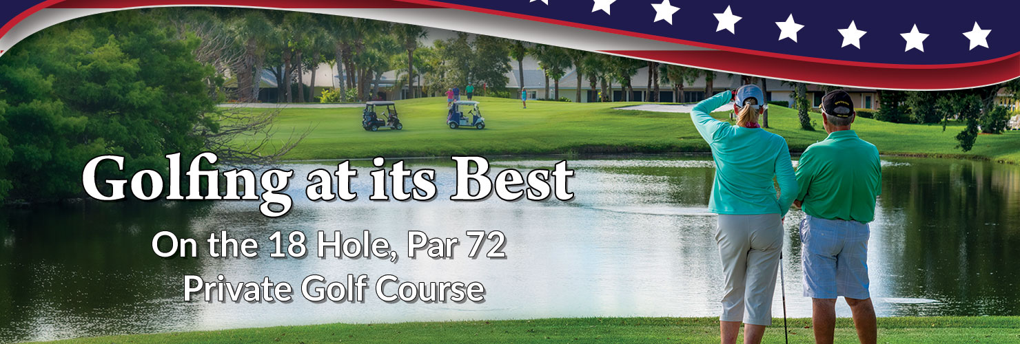 Golfing at its Best – 18 Hole Par 72 Private Golf Course – Melbourne FL