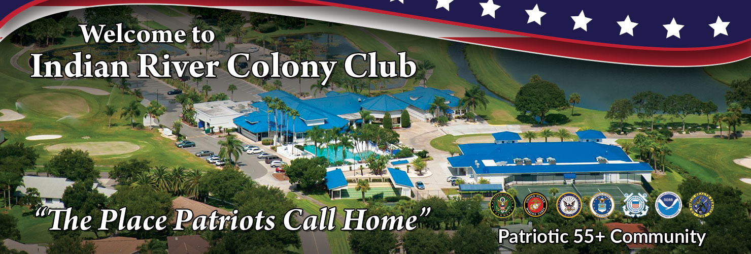 Welcome to Indian River Colony Club – The Place Patriots Call Home